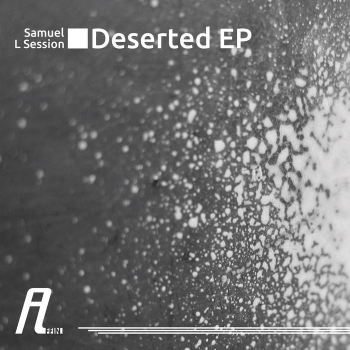 Samuel L. Session - Deserted EP [AFFIN154]